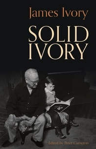 James Ivory et Peter Cameron - Solid Ivory.