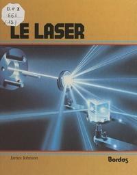 James Johnson et Jay Blair - Le laser.