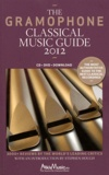 James Jolly - The Gramophone Classical Music Guide 2012.