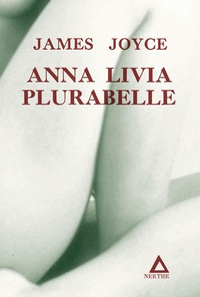 James Joyce - Anna Livia Plurabelle.