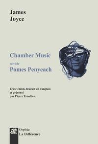 James Joyce - Chamber music - Suivi de Pomes Penyeach.