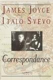 James Joyce et Italo Svevo - Correspondance et autres documents.