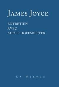 James Joyce - Entretien avec Adolf Hoffmeister.