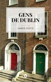 James Joyce - Gens de Dublin.