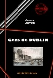 James Joyce - Gens de Dublin - édition intégrale.