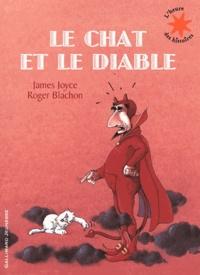 James Joyce et Roger Blachon - Le chat et le diable.