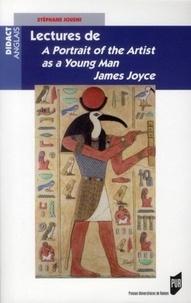 James Joyce et Stéphane Jousni - Lectures de A portrait of the Artist as a Young Man James Joyce.
