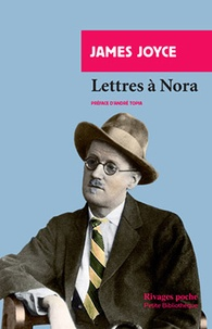 James Joyce - Lettres à Nora.