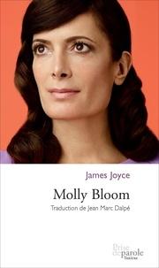 James Joyce et Jean Marc Dalpé - Molly Bloom.