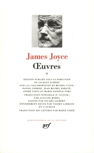 James Joyce - Oeuvres - Tome 2.