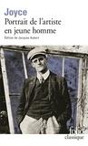 James Joyce - Portrait de l'artiste en jeune homme précédé de Portrait de l'artiste.