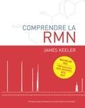 James Keeler - Comprendre la RMN.