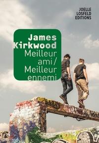 James Kirkwood - Meilleur ami/Meilleur ennemi.