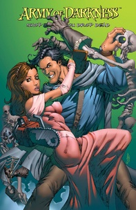 James Kuhoric et Nick Bradshaw - Army of Darkness Tome 2 : Shop till you drop dead.