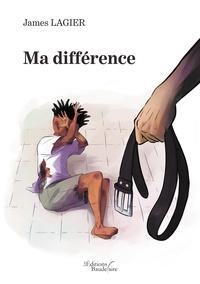 James Lagier - Ma différence.