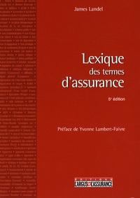 James Landel - Lexique des termes d'assurance.