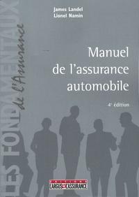 James Landel et Lionel Namin - Manuel de l'assurance automobile.
