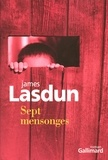 James Lasdun - Sept mensonges.