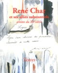 James Lawler et Jean Mambrino - René Char et ses alliés substantiels - Artistes du XXe siècle.