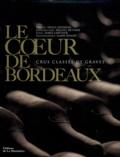 James Lawther et Michel Bettane - Le coeur de Bordeaux - Crus classés de graves.