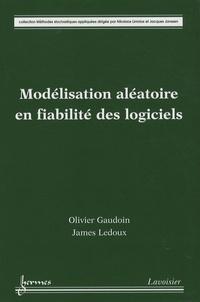 Modélisation aléatoire en fiabilité des logiciels - James Ledoux pdf epub
