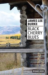Amazon livres free kindle téléchargements Black Cherry Blues DJVU par James Lee Burke 9782743647735 in French