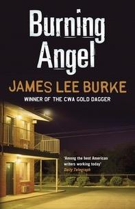 James Lee Burke - Burning Angel.