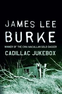 James Lee Burke - Cadillac Jukebox.