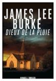 James Lee Burke - Dieux de la pluie.