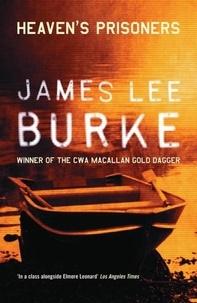 James Lee Burke - Heaven's Prisoners.