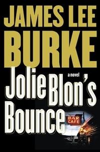 James Lee Burke - Jolie Blon's Bounce.