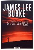 James Lee Burke - La fête des fous.