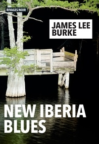 James Lee Burke - New Iberia Blues.