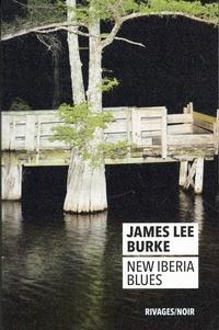 James Lee Burke - New Iberia Blues.