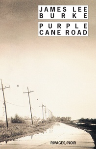 James Lee Burke - Purple Cane Road.