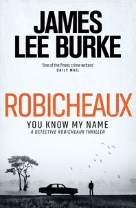 James Lee Burke - Robicheaux.