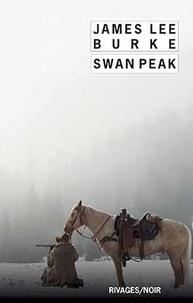 James Lee Burke - Swan Peak.