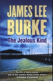 James Lee Burke - The Jealous Kind.