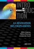 James Lequeux et Thérèse Encrenaz - La révolution des exoplanètes.
