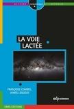 James Lequeux et Françoise Combes - La voie lactée.