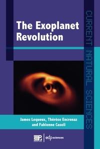 James Lequeux et Thérèse Encrenaz - The Exoplanets Revolution.