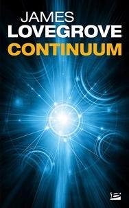 James Lovegrove et Nenad Savic - Continuum.