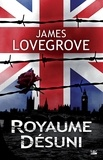 James Lovegrove - Royaume-Désuni.