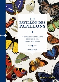 James Lowen - Le pavillon des papillons.