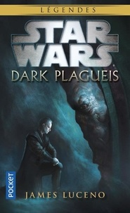 James Luceno - Dark Plagueis.