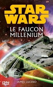 James Luceno - Le Faucon millénium.