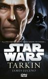 James Luceno - Star Wars  : Tarkin.