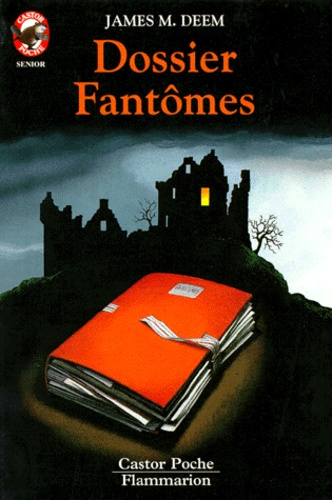 James-M Deem - Dossier fantômes.