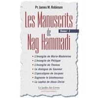 James-M Robinson - Les Manuscrits de Nag Hammadi - Tome 1.