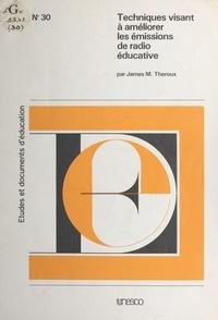 James M. Theroux - Techniques visant à améliorer les émissions de radio éducative.
